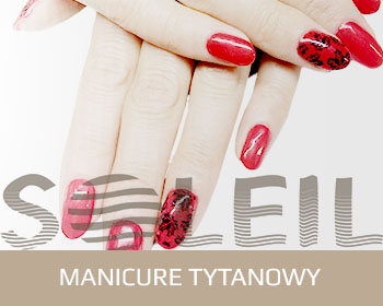 Manicure tytanowy Rzeszów