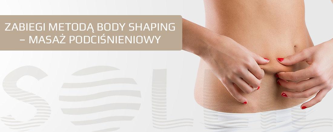 Zabiegi metodą Body Shaping - masaż podciśnieniowy Rzeszów